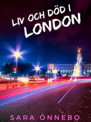 cover image of Liv och död i London