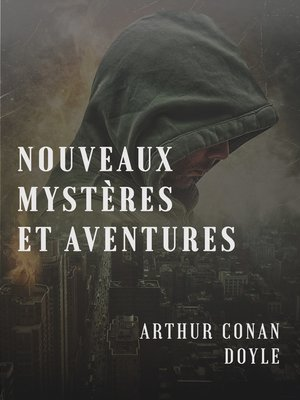 cover image of Nouveaux mystères et aventures