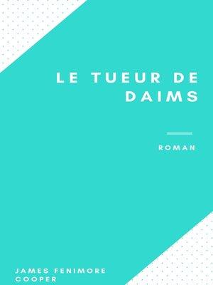 cover image of Le Tueur de Daims
