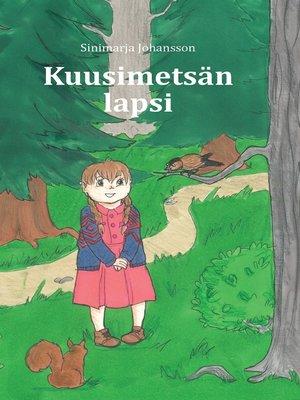cover image of Kuusimetsän lapsi