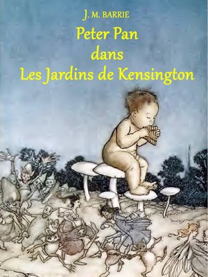 cover image of Peter Pan dans Les Jardins de Kensington