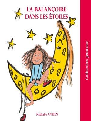 cover image of La balançoire dans les étoiles