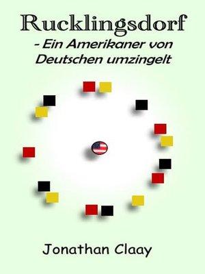 cover image of Rucklingsdorf--Ein Amerikaner von Deutschen umzingelt