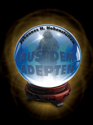 cover image of Aus dem Adepten