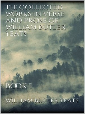 cover image of The Collected Works in Verse and Prose of William Butler Yeats