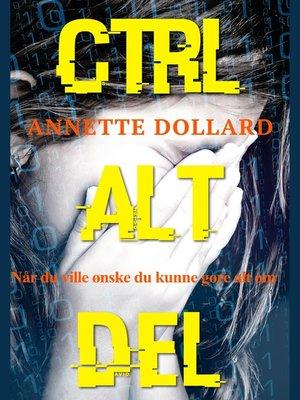cover image of Ctrl Alt Del