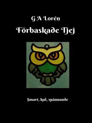 cover image of Förbaskade Tjej