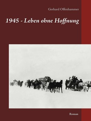 cover image of 1945--Leben ohne Hoffnung