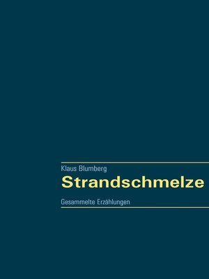 cover image of Strandschmelze