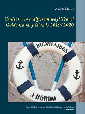 cover image of Cruises... in a different way! Travel Guide Canary Islands 2019/2020