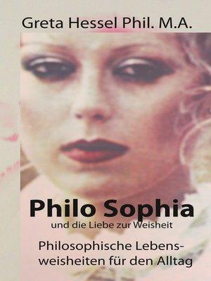 cover image of Philo Sophia und die Liebe zur Weisheit