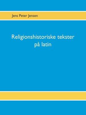cover image of Religionshistoriske tekster på latin