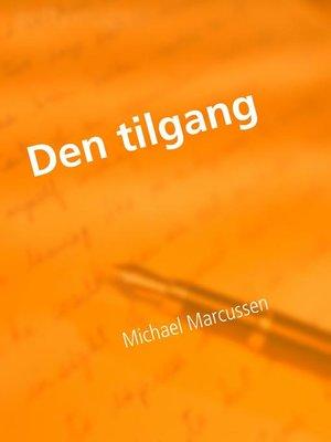 cover image of Den tilgang