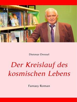 cover image of Der Kreislauf des kosmischen Lebens