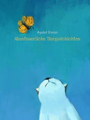 cover image of Abenteuerliche Tiergeschichten