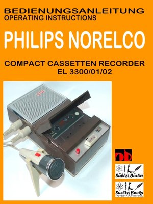 cover image of Compact Cassetten Recorder Bedienungsanleitung PHILIPS NORELCO EL 3300/01/02 Operating instructions by SUELTZ BUECHER