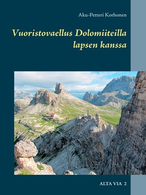 cover image of Vuoristovaellus Dolomiiteilla lapsen kanssa
