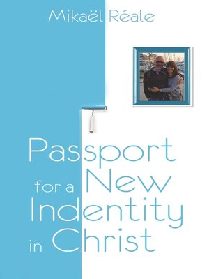 cover image of Passport for a new identity in Christ