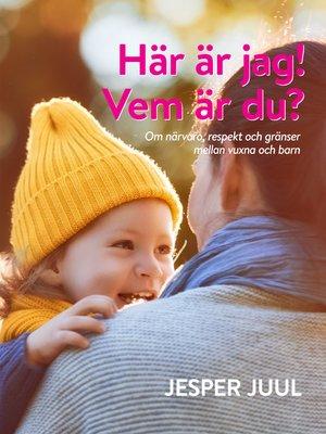 cover image of Här är jag! Vem är du?