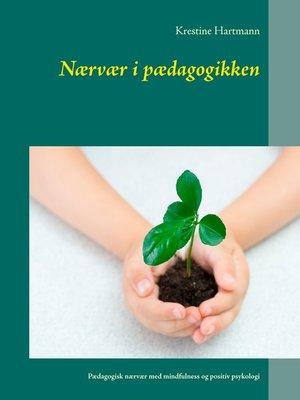 cover image of Nærvær i pædagogikken