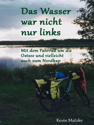 cover image of Das Wasser war nicht nur links