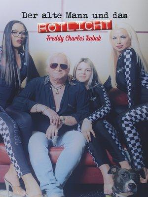 cover image of Der alte Mann und das Rotlicht
