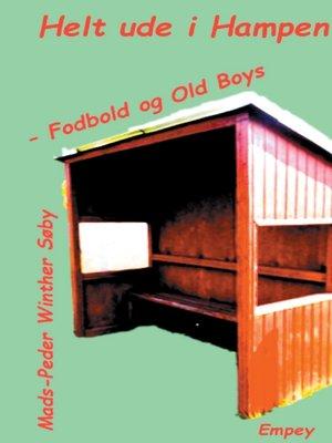 cover image of Fodbold og Old Boys