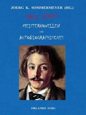 cover image of Paul Heyses Meisternovellen und Autobiographisches