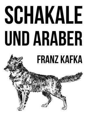 cover image of Schakale und Araber