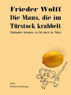 cover image of Die Maus, die im Türstock krabbelt