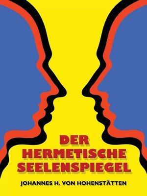 cover image of Der hermetische Seelenspiegel