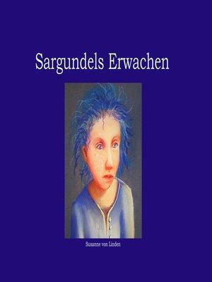 cover image of Sargundels Erwachen
