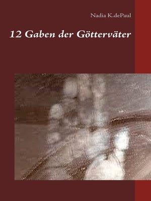 cover image of 12 Gaben der Götterväter
