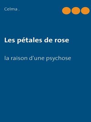 cover image of Les pétales de rose