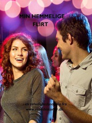 cover image of Min hemmelige flirt