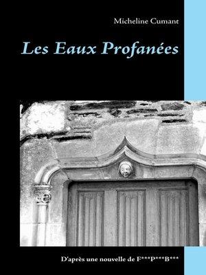 cover image of Les Eaux Profanées