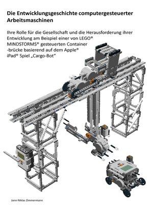 cover image of Die Entwicklungsgeschichte computergesteuerter Arbeitsmaschinen
