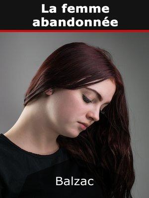 cover image of La Femme abandonnée