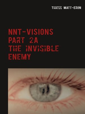 cover image of NNT-VISIONS the invisible enemy