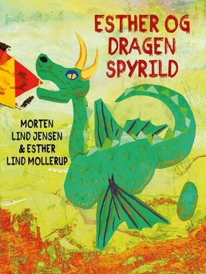cover image of Esther og Dragen Spyrild