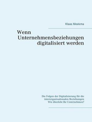 cover image of Wenn Unternehmensbeziehungen digitalisiert werden