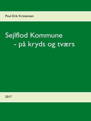 cover image of Sejlflod Kommune--på kryds og tværs