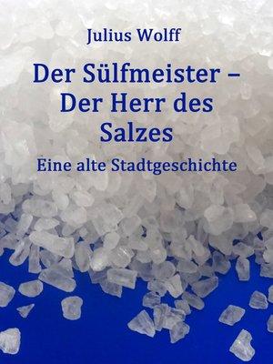 cover image of Der Sülfmeister