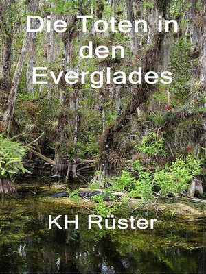cover image of Die Toten in den Everglades