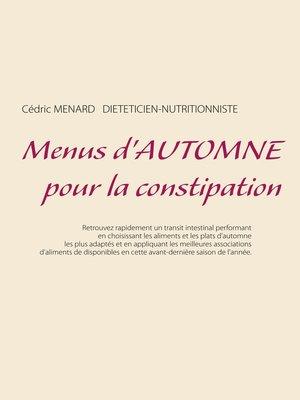 cover image of Menus d'automne pour la constipation