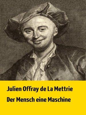 cover image of Der Mensch eine Maschine