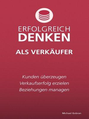 cover image of Erfolgreich denken als Verkäufer