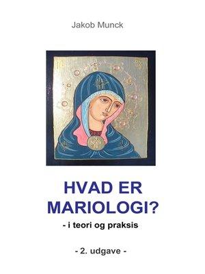 cover image of Hvad er mariologi?