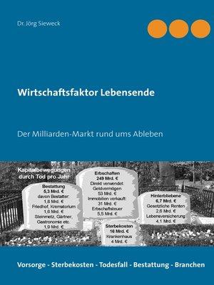 cover image of Wirtschaftsfaktor Lebensende
