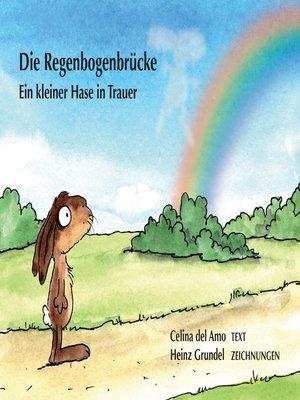 cover image of Die Regenbogenbrücke